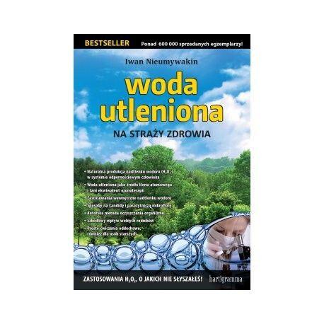 Książka Woda utleniona Na straży Zdrowia